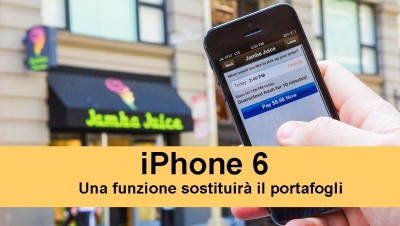 Novità per apple iphone 6: non avremmo più bisogno del portafogli
