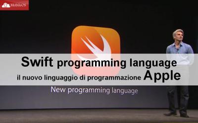 Swift programming language: il nuovo linguaggio di programmazione Apple