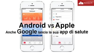 Android VS Apple: Anche Google lancia la sua app di salute
