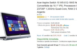 Offerta Acer Aspire Switch 10 Su Amazon a 219 euro SOLO PER OGGI
