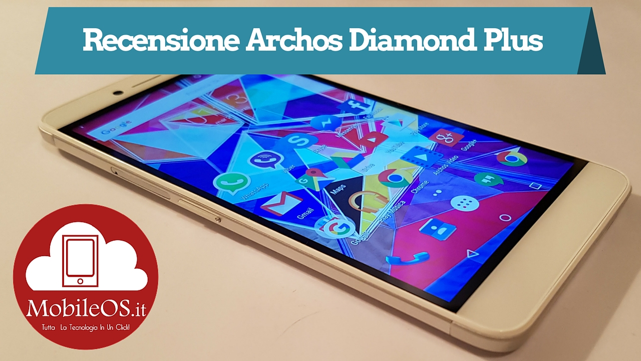 Recensione Archos Diamond Plus