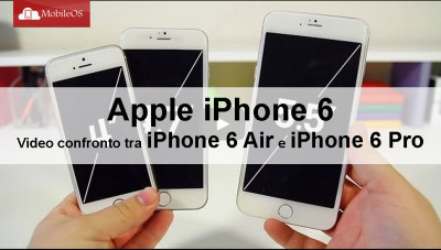 Apple iPhone 6 - Ecco un video confronto tra iPhone 6 Air e iPhone 6 Pro