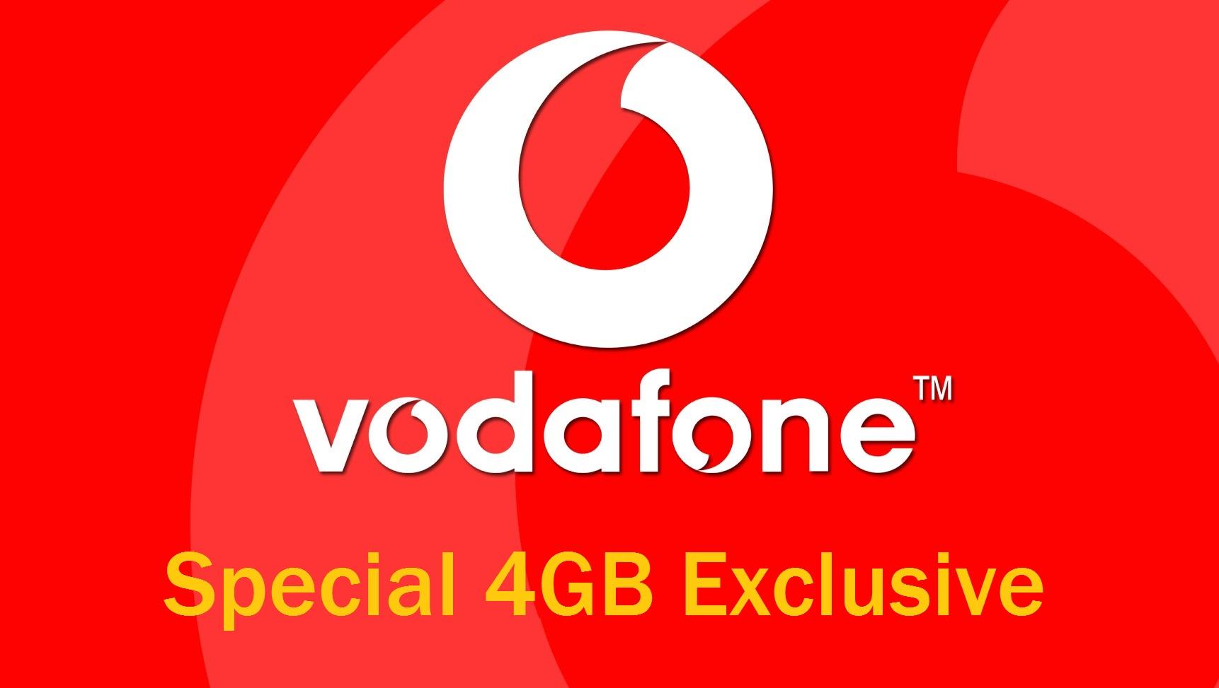 Vodafone Special 4GB Exclusive